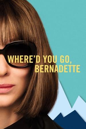 Nereye Gittin Bernadette