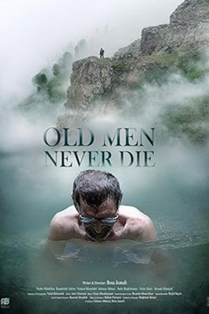 Yaşlı Adamlar Asla Ölmez